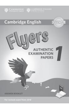 Cambridge English Young Learners 1 for revised exam from 2018 Flyers Answer Booklet -- Rozšiřující vzdělávací materiály