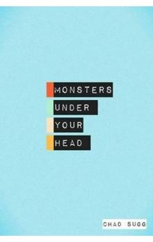 Monsters Under Your Head