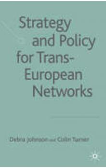 Strategy and Policy for Trans-European Networks