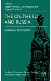 The CIS, the EU and Russia - The Challenges of Integration