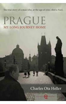 Prague - My Long Journey Home