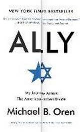 Ally : My Journey Across the American-Israeli Divide