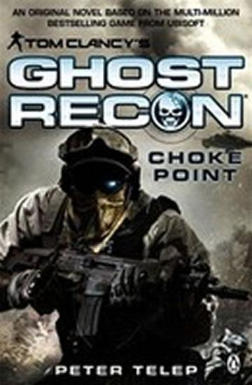 Tom Clancy´s Ghost Recon - Choke Point