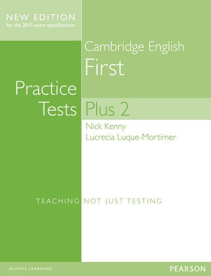 Practice Tests Plus Cambridge English First 2013 no key
