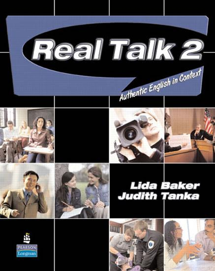 Real Talk 2: Authentic English in Context Students´ Book