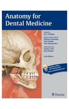 Anatomy for Dental Medicine, 2nd Ed.