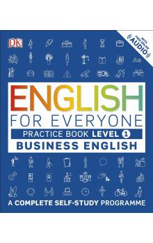 English for Everyone Business English: Level 1 Practice Book