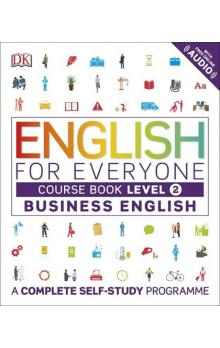 English for Everyone Business English: Level 2 Course Book
