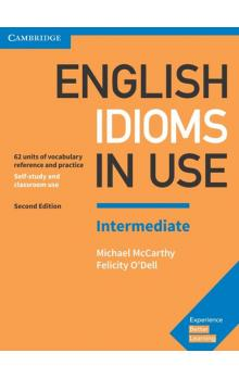 English Idioms in Use with answers Intermediate, 2E -- Učebnice