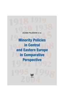 Minority Policies in Central and Eastern Europe in Comparative Perspective