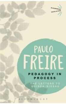 Pedagogy in Process : The Letters to Guinea-Bissau