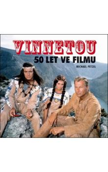 Vinnetou -- 50 let ve filmu