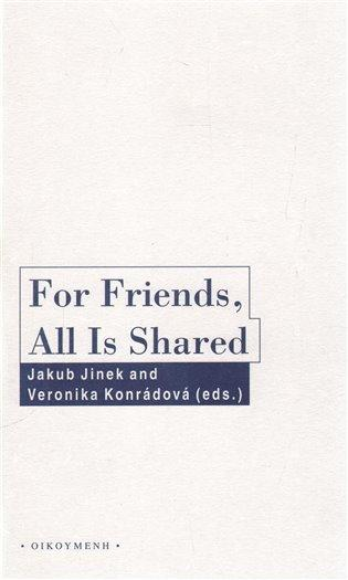 For Friends, All Is Shared -- Friendschip and Politics in Ancient Greek Political Thought