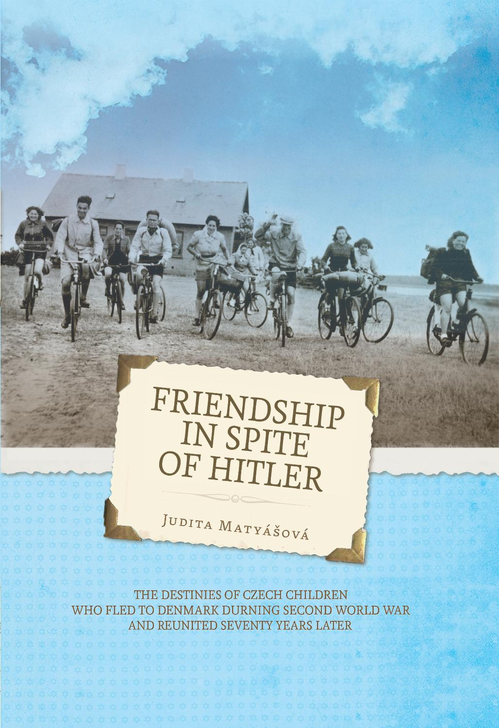 Friendship in spite of Hitler