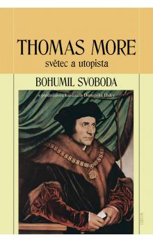 Thomas More -- světec a utopista