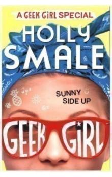 Sunny Side Up -- Geek Girl Special