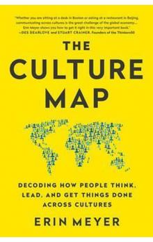 The Culture Map, Decoding How people Think...