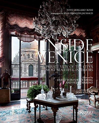 Inside Venice: A Private View of the City&#39s Most Beautiful Interiors