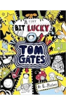 Tom Gates 7 A Tiny Bit Lucky