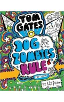 Tom Gates 11 Dog Zombies Rule (For Now)