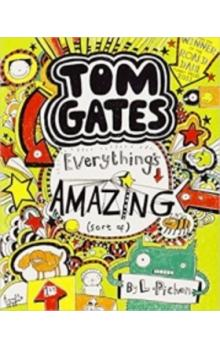 Tom Gates 3 Everything's Amazing (sort of)