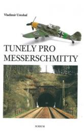 Tunely pro Messerschmitty