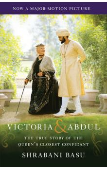 Victoria & Abdul: The True Story of the Queen&#39s Closest Confidant