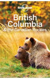 British Columbia & the Canadian Rockies / průvodce Lonely Planet