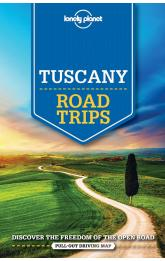Tuscany Road Trips / průvodce Lonely Planet