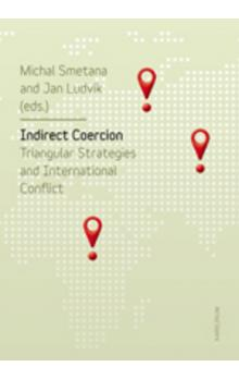 Indirect Coercion -- Triangular Strategies and International Conflict