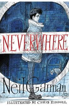 Neverwhere: Illustrated Edition