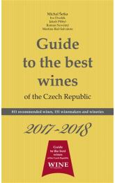 Guide to the best wines of the Czech Republic 2017-2018 -- 811 recommended wines, 151 winemakers and wineries