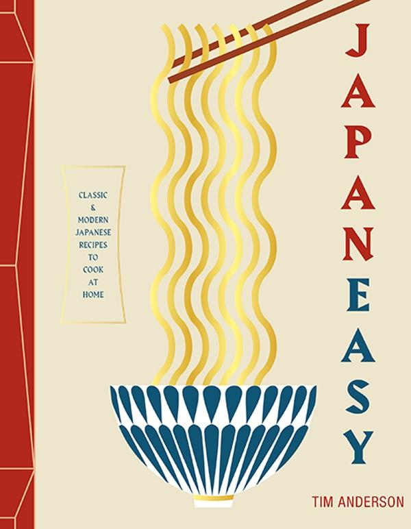 Japaneasy: Classic and Modern Japanese Recipes to (Actually) Cook at Home