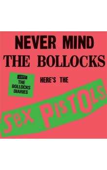 Never Mind the Bollocks:The Sex Pistols - 1977: The Bollocks Diaries