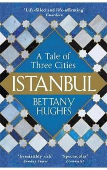 Istanbul -- A Tale of Three Cities