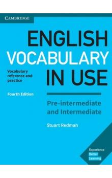 English Vocabulary in Use Pre-intermediate and Intermediate with answers, 4E -- Učebnice