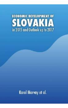 Economic Development of Slovakia in 2015 and Outlook up to 2017