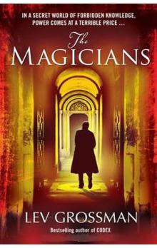 The Magicians : (Book 1)