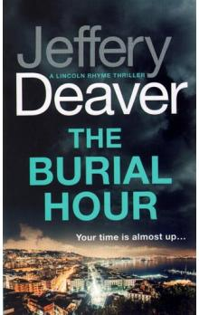 The Burial Hour (Lincoln Rhyme Book 13)