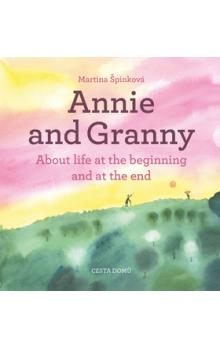 Annie and her Granny -- About life at the beginning and at the end