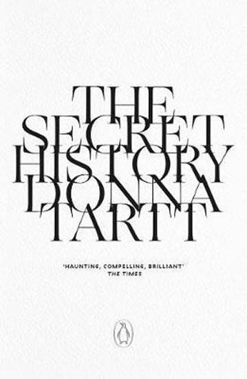 The Secret History : 25th anniversary edition