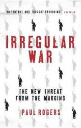 Irregular War - Isis and the New Threat from the