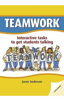 Teamwork: Interactive Tasks to Get Students Talking. Book with Photocopiable Activites (Delta Photocopiables)