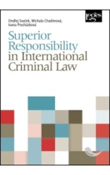 Superior Responsibility in International Criminal Law