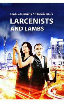 Larcenists and Lambs