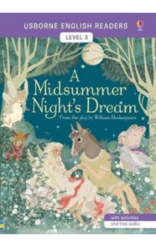 Usborne English Readers 3: A Midsummer Night´s Dream