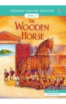 The Wooden Horse -- Usborne English Readers Level 2
