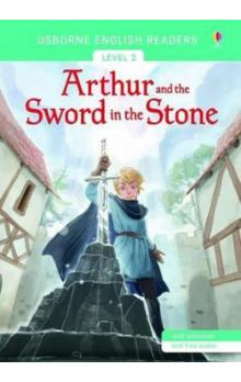 Usborne English Readers 2: Arthur and the Sword in the Stone