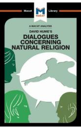 David Hume's Dialogues Concerning Natural Religion (A Macat Analysis)