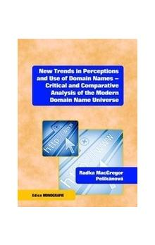 New Trends in Perceptions and Use of Domain Names